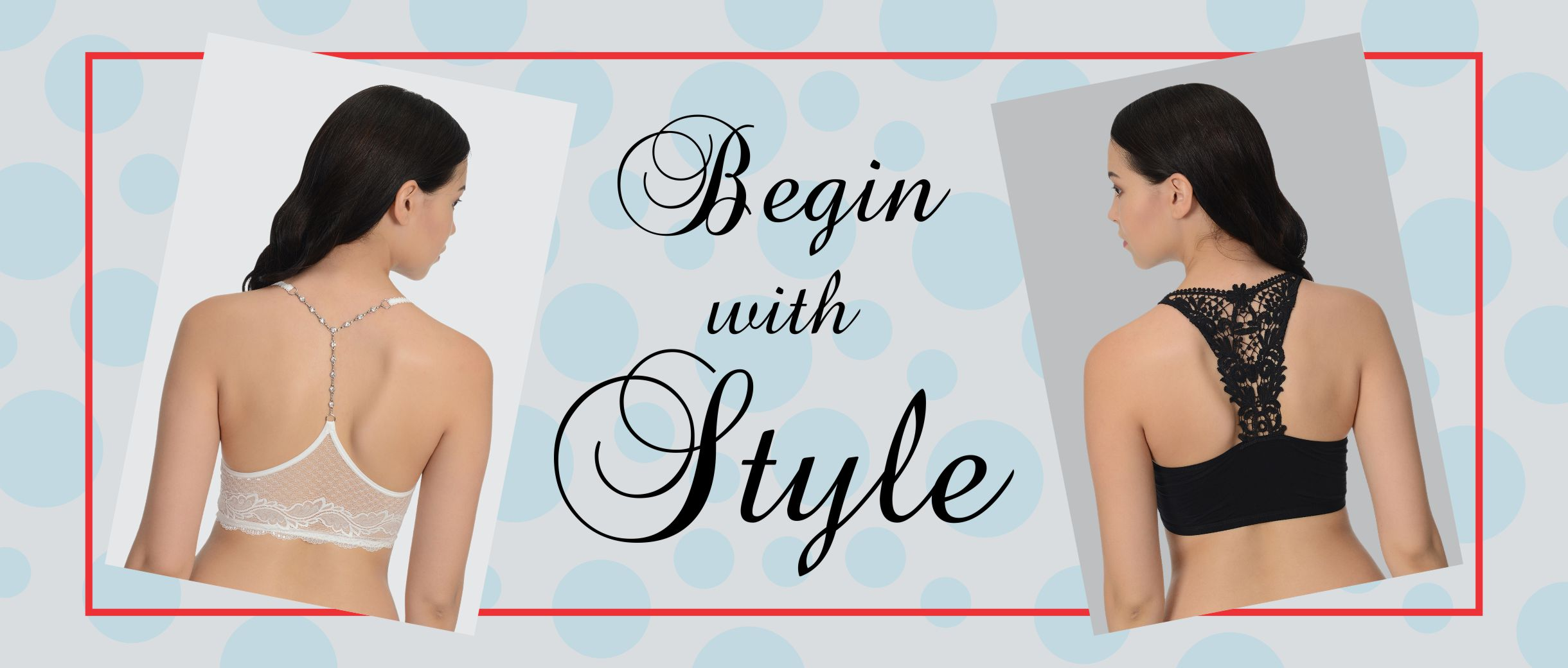 Begin with Style